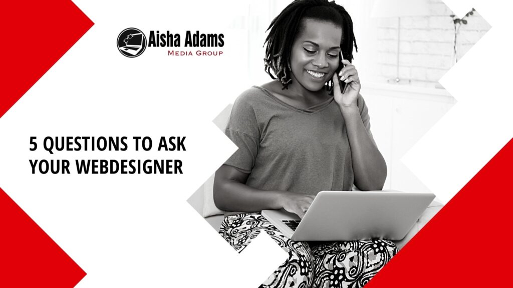 5 Things to Ask Your Webdesigner