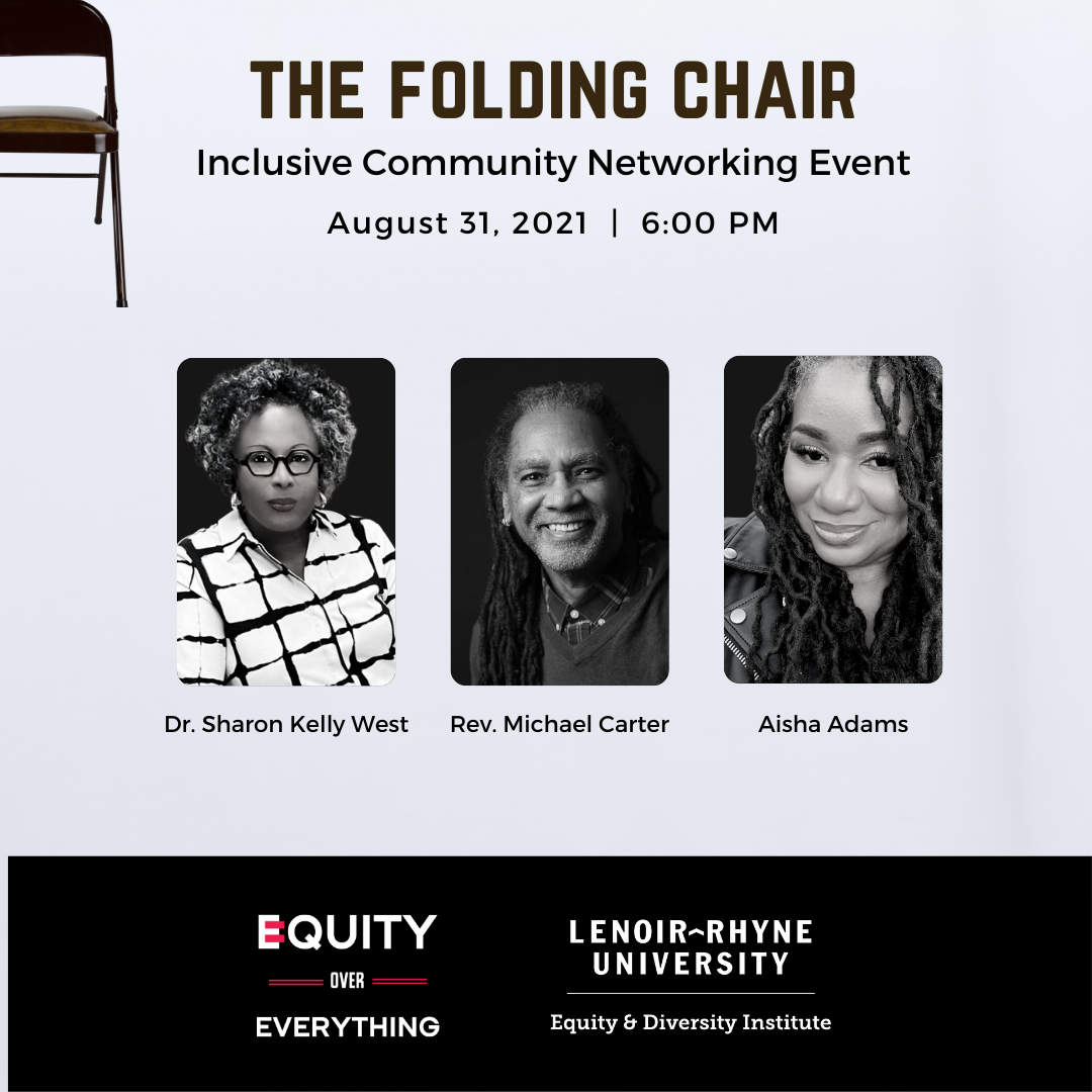Previous Event. The Folding Chair: August 31, 2021 featuring Dr. Sharon Kelly West and Rev. Michael Carter. Link opens in new tab.